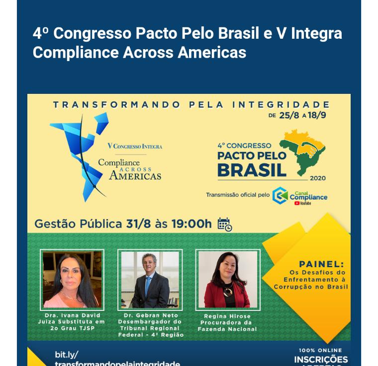 COM SUCESSO E PONTUAL 4º PACTO PELO BRASIL e V INTEGRA COMPLIANCE ACROSS AMÉRICAS,COMEÇOU!!!